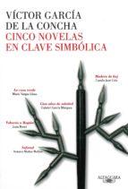 CINCO NOVELAS EN CLAVE SIMBÓLICA (EBOOK)