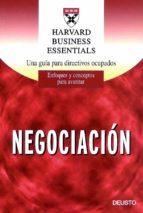 NEGOCIACION: UNA GUIA PARA DIRECTIVOS OCUPADOS
