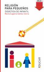 Religión para pequeños (eBook-ePub) (Educar)