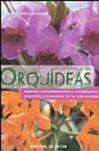 las orquideas, el (Floricultura Y Jardineria)