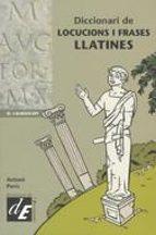 DICCIONARI DE LOCUCIONS I FRASES LLATINES