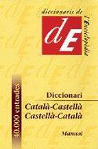 DICCIONARI CATALÀ-CASTELLÀ, CASTELLÀ-CATALÀ