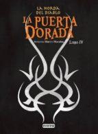La puerta dorada. La Horda del Diablo. Libro IV (Narrativa Everest)
