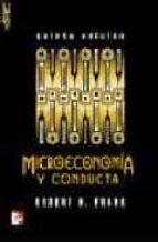 MICROECONOMIA Y CONDUCTA (5ª ED.)