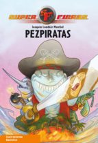 Pezpiratas (Superfieras 3)