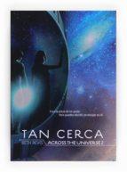 Tan cerca (eBook - epub): Across the univers (Saga Across the Universe)