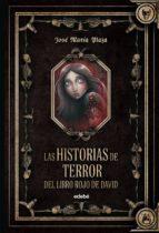 LAS HISTORIAS DE TERROR DEL LIBRO ROJO DE DAVID (FORMATO ESPECIAL tipo Fantasy de LOS SIN MIEDO)