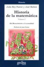 HISTORIA DE LA MATEMATICA (VOL. 2): DEL RENACIMIENTO A LA ACTUALI DAD (3ª ED.)