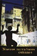 Nuevos narradores cubanos (Libros del Tiempo)