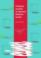 PROBLEMAS RESUELTOS DE INGENIERÍA HIDRÁULICA (EBOOK)