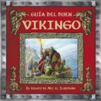 Guía del buen vikingo (LIBROS ILUSTRADOS)