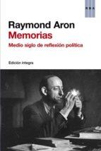 MEMORIAS: MEDIO SIGLO DE REFLEXION POLITICA