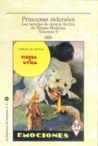 Princesas sidelares - las novelas ciencia ficcion prensa moderna 2 (Delirio Fuera Coleccion)