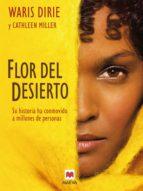 Flor del desierto (Memorias)
