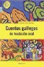 CUENTOS GALLEGOS DE TRADICION ORAL