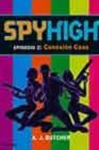 Spy High 2. Conexión Caos (Juvenil)