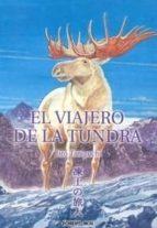 Viajero de la tundra, el