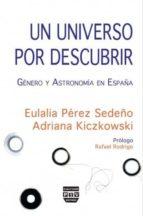 UN UNIVERSO POR DESCUBRIR: GENERO Y ASTRONOMIA EN ESPAÑA