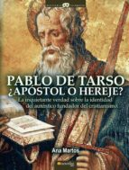 PABLO DE TARSO, ¿APÓSTOL O HEREJE? (EBOOK)
