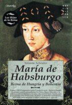 MARÍA DE HABSBURGO (EBOOK)