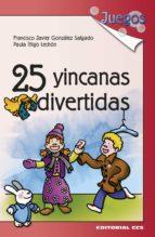 25 Yincanas Divertidas (Juegos)