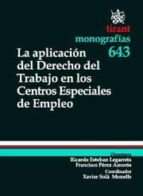 LA APLICACIÓN DEL DERECHO DEL TRABAJO EN LOS CENTROS ESPECIALES DE EMPLEO (EBOOK)