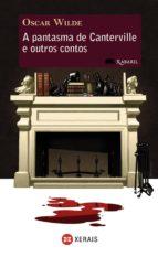 A pantasma de Canterville e outros contos (Infantil E Xuvenil - Xabarín E-Book)