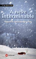 A neve interminable (Infantil E Xuvenil - Fóra De Xogo E-Book)