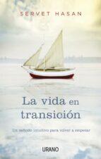 LA VIDA EN TRANSICIÓN (EBOOK)