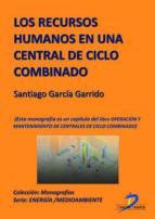 LOS RECURSOS HUMANOS EN UNA CENTRAL DE CICLO COMBINADO (EBOOK)