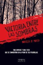 VICTORIA ENTRE LAS SOMBRAS (EBOOK)