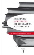 BREVIARIO ARBITRARIO DE LITERATURA COLOMBIANA (EBOOK)