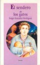 El sendero de los gatos (Travesias (Mexico City, Mexico).)