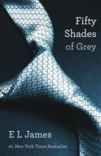 Fifty Shades 1. Of Grey (Fifty Shades Trilogy)