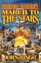 March To The Stars (Empire of Man 3)