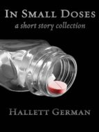 In Small Doses (A Short Story Collection) (English Edition)