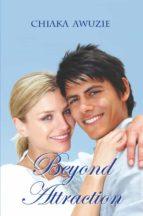 Beyond Attraction (English Edition)