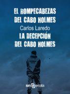PACK EL ROMPECABEZAS DEL CABO HOLMES + LA DECEPCIÓN DEL CABO HOLMES (EBOOK)