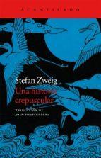Una Historia Crepuscular (Cuadernos del Acantilado)