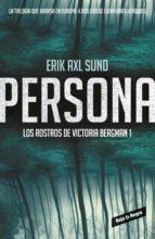 PERSONA (LOS ROSTROS DE VICTORIA BERGMAN 1) (EBOOK)