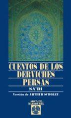 Cuentos De Los Derviches Persas (Arca de Sabiduría)