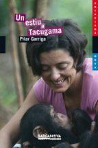 Un estiu a Tacugama (Llibres Infantils I Juvenils - Antaviana - Antaviana Blava)