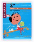 Lengua castellana, Leer y escribir. 3 Primària. Projecte 3.16