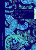 Frases Informales, Jergas y Argot (Letras Españolas)