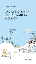 Las aventuras de la familia Melops (Literatura Infantil (6-11 Años) - Narrativa Infantil)