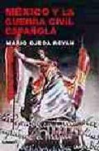 México y la guerra civil española (Armas y Letras)