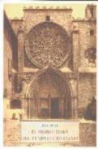 El Simbolismo Del Templo Cristiano (SOPHIA PERENNIS)