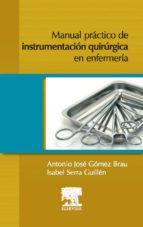 MANUAL PRÁCTICO DE INSTRUMENTACIÓN QUIRÚRGICA EN ENFERMERÍA (EBOOK)