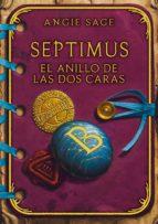 EL ANILLO DE LAS DOS CARAS (SEPTIMUS4) (EBOOK)