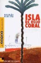 Isla de rojo coral (Joven colección)